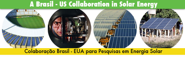 A Brasil - United States Collaboration in Solar Energy